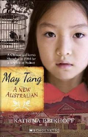 <p>May Tang: A New Australian<br /> Series: New Australian</p>
