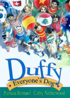<p>Duffy: Everyone's Dog</p>
