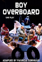<p>Boy Overboard: The Play</p>