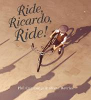 <p>Ride, Ricardo, Ride!</p>