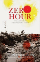 <p>Zero Hour The Anzacs on the Western Front</p>
