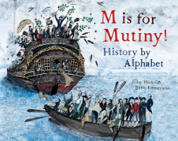 <p>M is for Mutiny History by Alphabet</p>