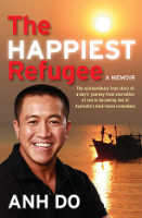 <p>The Happiest Refugee the extraordinary true story of a boy's journey from starvation at sea to becoming one of Australia's best-loved comedians</p>