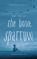 <p>The Bone Sparrow</p>