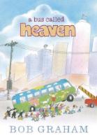 <p>A Bus Called Heaven</p>