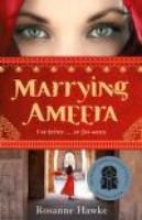 <p>Marrying Ameera</p>