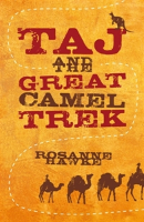 <p>Taj and the Great Camel Trek</p>