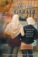 <p>The Glory Garage: Growing up Lebanese Muslim in Australia</p>