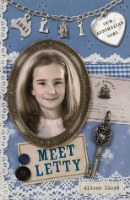 <p>Meet Letty<br /> Series: Our Australian Girl</p>