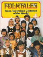 <p>Folktales from Australia's Children of the World</p>