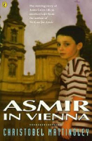 <p>Asmir in Vienna<br /> Series: Asmir, book 2</p>