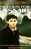 <p>No Gun for Asmir<br /> Series: Asmir, book 1</p>
