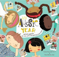 <p>An Aussie Year: Twelve Months in the Life of Australian Kids</p>