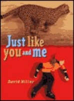 <p>Just like you and me</p>