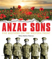 <p>Anzac Sons: Five Brothers on the Western Front</p>