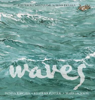 <p>Waves: For Those Who Come Across the Sea</p>