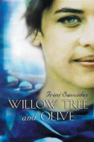 <p>Willow Tree and Olive</p>
