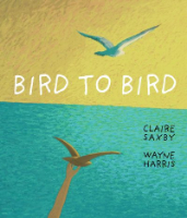 <p>Bird to Bird</p>
