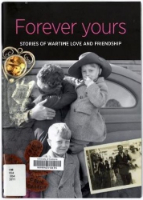 <p>Forever Yours: Stories of Wartime, Love and Friendship</p>