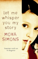 <p>Let Me Whisper You My Story</p>