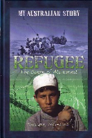 <p>Refugee: The Diary of Ali Ismail, Woomera, 2001-2002</p>