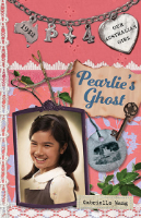 <p>Pearlie's Ghost<br /> Series: Our Australian Girl</p>