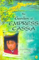 <p>The Garden of Empress Cassia</p>