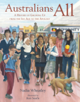 <p>Australians All: A History of Growing Up from the Ice Age to the Apology</p>