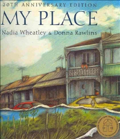 <p>My Place: The Story of Australia from Now to Then</p>